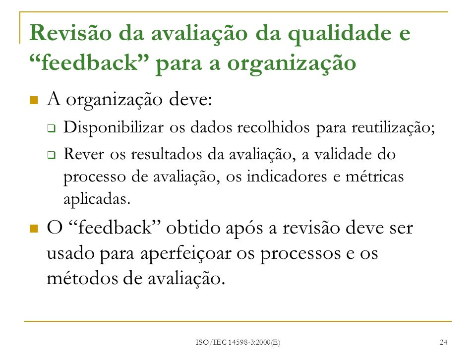 Revisão da avaliação da qualidade e feedback para a organização