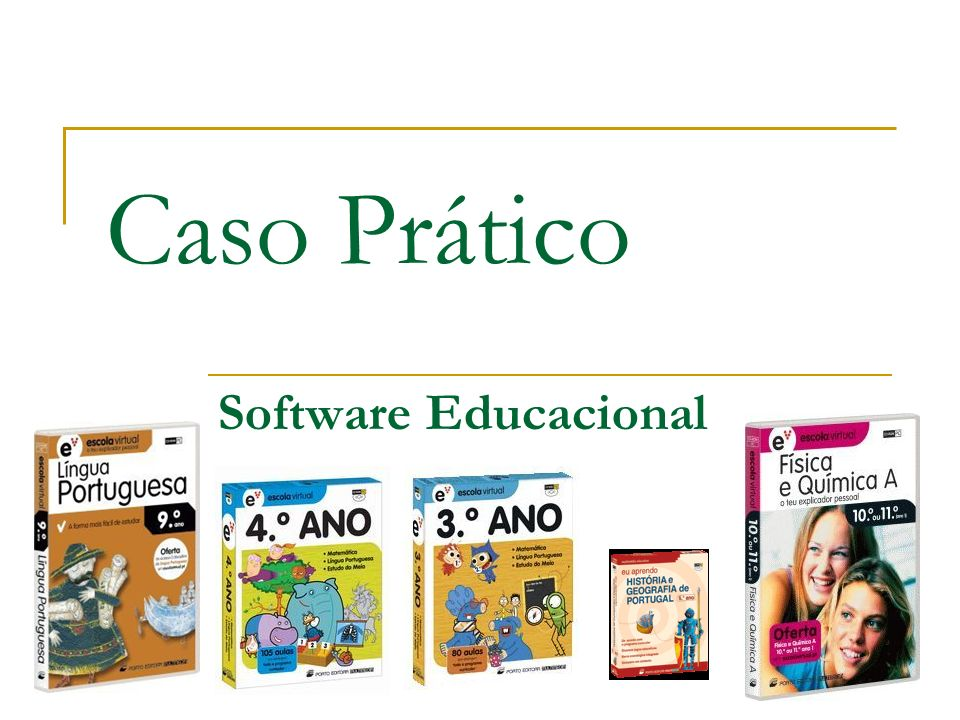 Caso Prático Software Educacional