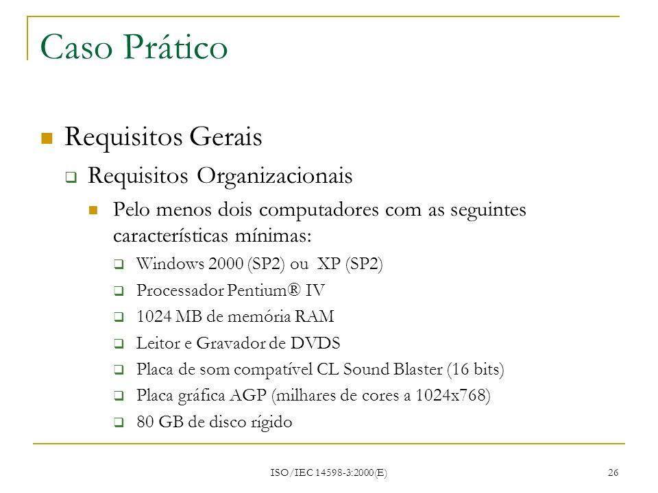 Caso Prático Requisitos Gerais Requisitos Organizacionais