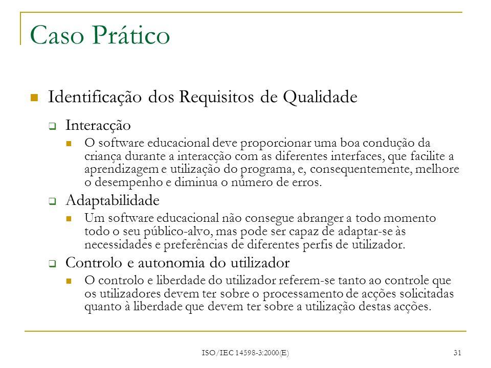 Caso Prático Identificação dos Requisitos de Qualidade Interacção