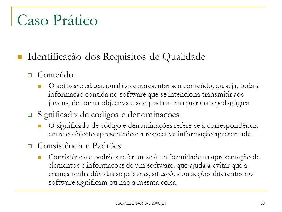 Caso Prático Identificação dos Requisitos de Qualidade Conteúdo
