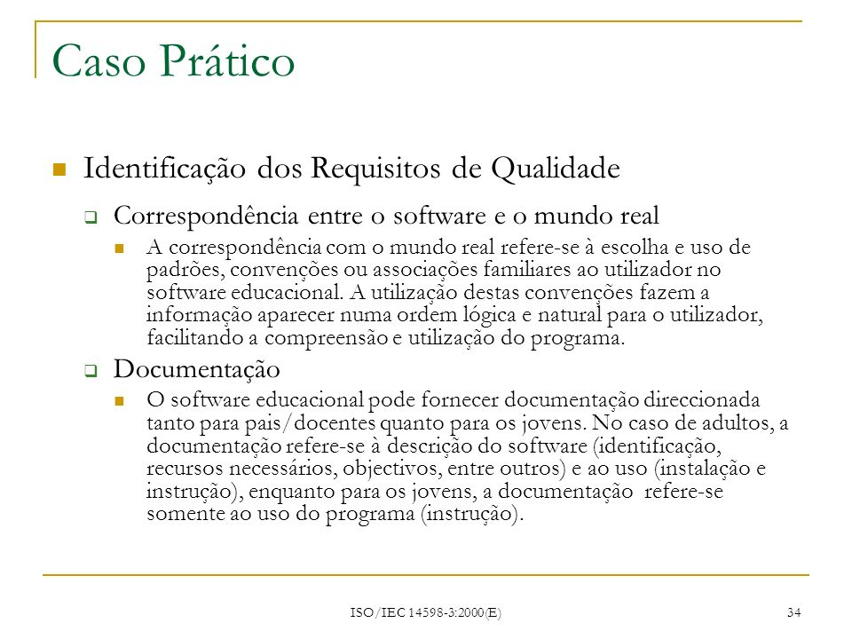 Caso Prático Identificação dos Requisitos de Qualidade