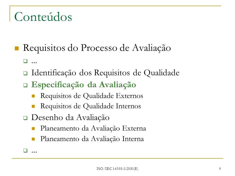 Conteúdos Requisitos do Processo de Avaliação ...
