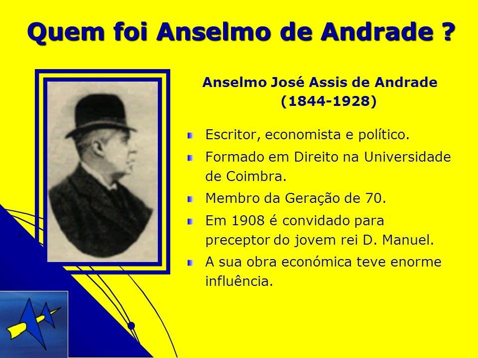 Quem foi Anselmo de Andrade
