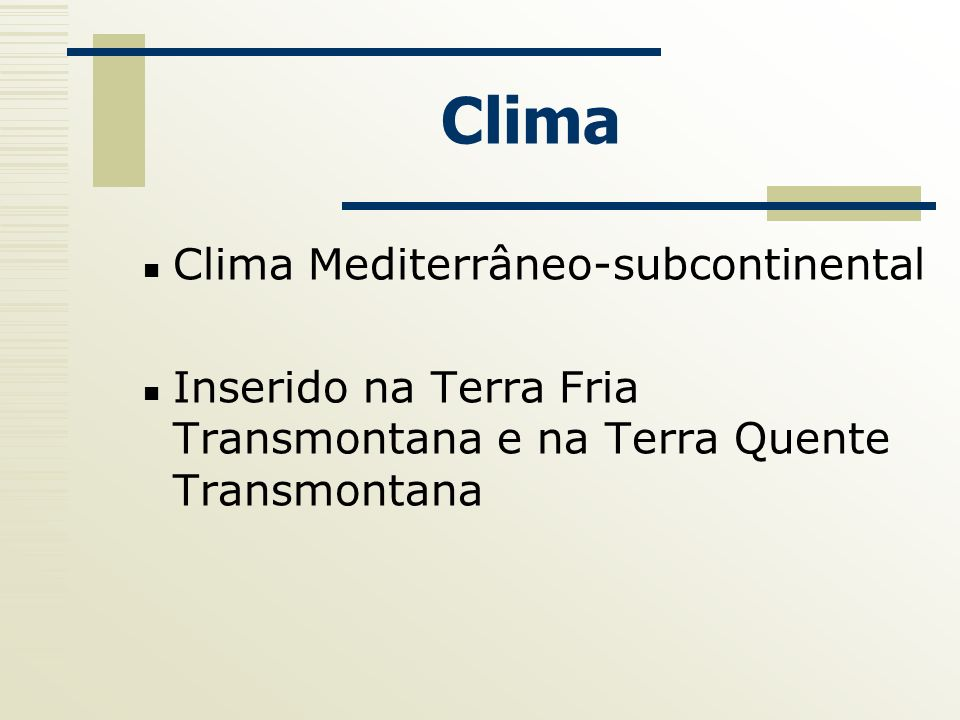 Clima Clima Mediterrâneo-subcontinental
