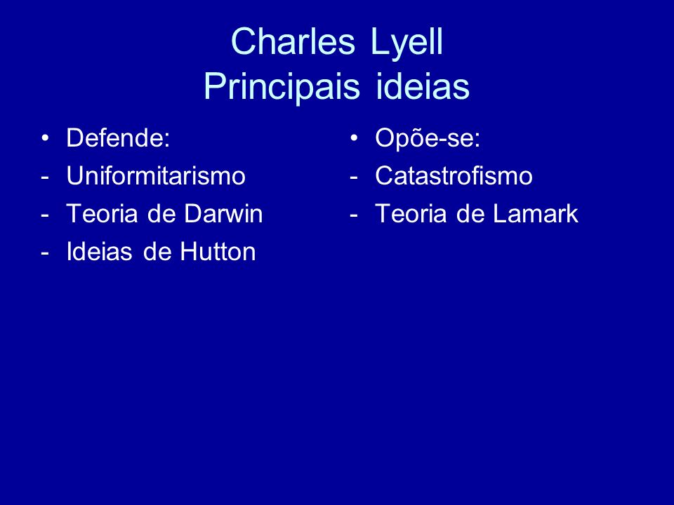 Charles Lyell Principais ideias