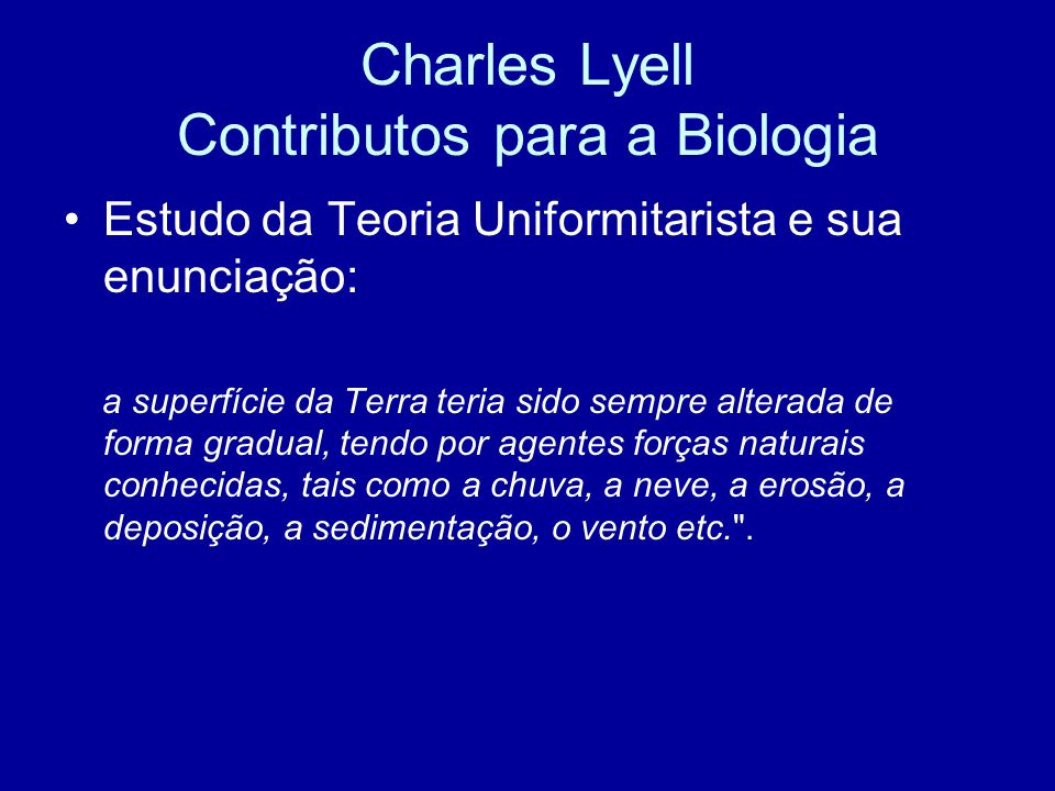 Charles Lyell Contributos para a Biologia