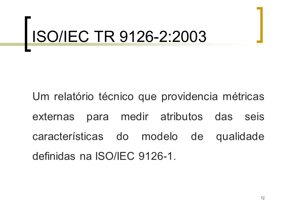 ISO/IEC TR 9126-2:2003