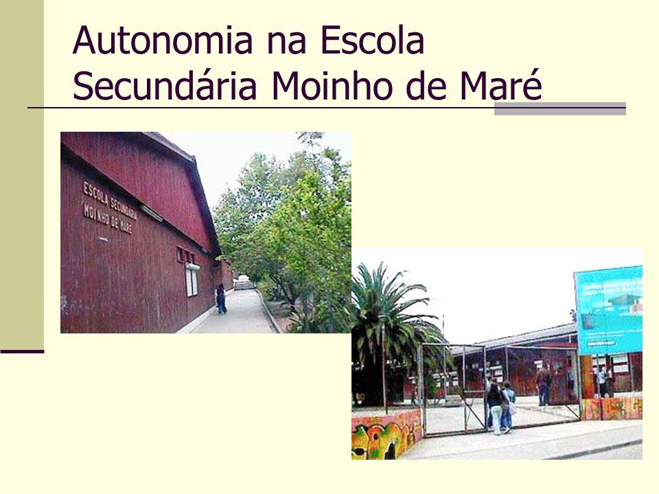 Autonomia na Escola Secundária Moinho de Maré