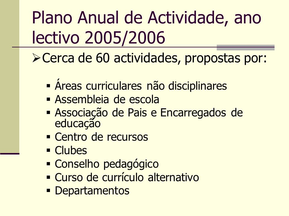 Plano Anual de Actividade, ano lectivo 2005/2006