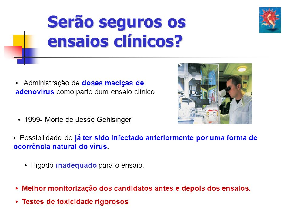 Serão seguros os ensaios clínicos