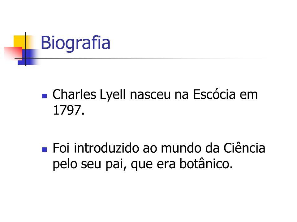 Biografia Charles Lyell nasceu na Escócia em 1797.