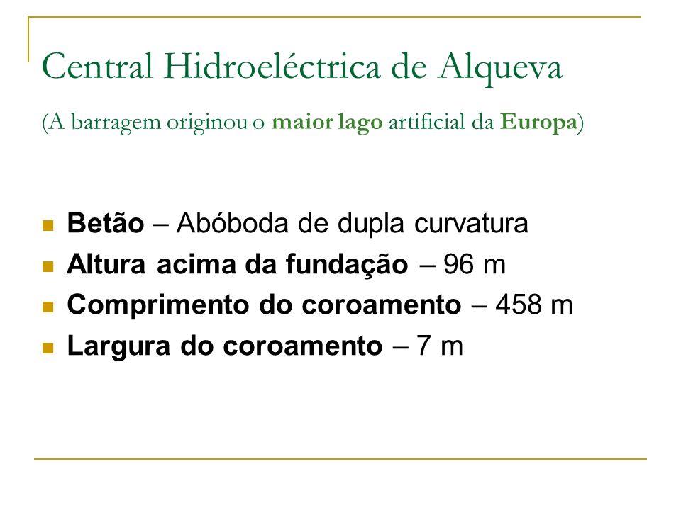 Central Hidroeléctrica de Alqueva (A barragem originou o maior lago artificial da Europa)
