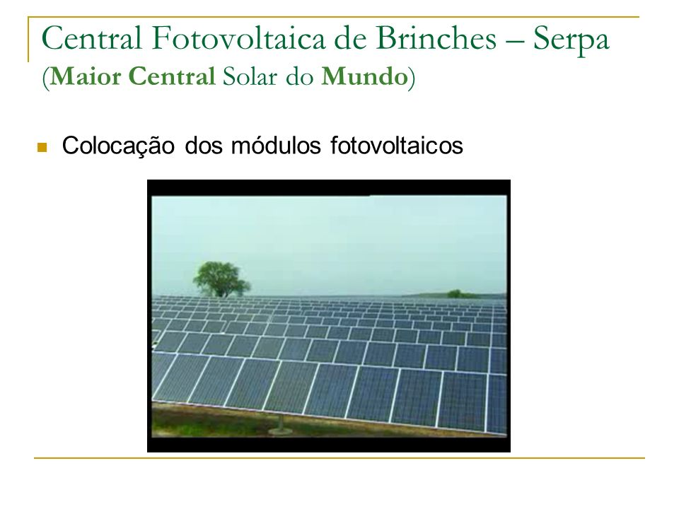 Central Fotovoltaica de Brinches – Serpa (Maior Central Solar do Mundo)