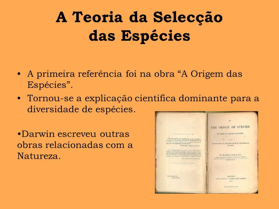 A Teoria da Selecção das Espécies