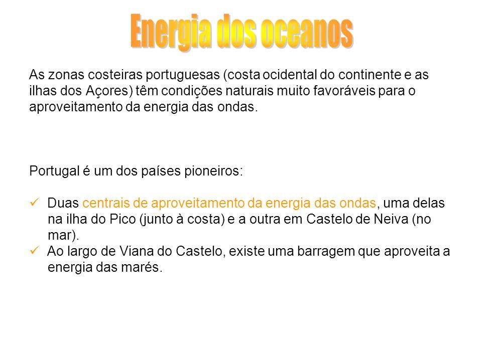Energia dos oceanosAs zonas costeiras portuguesas (costa ocidental do continente e as.