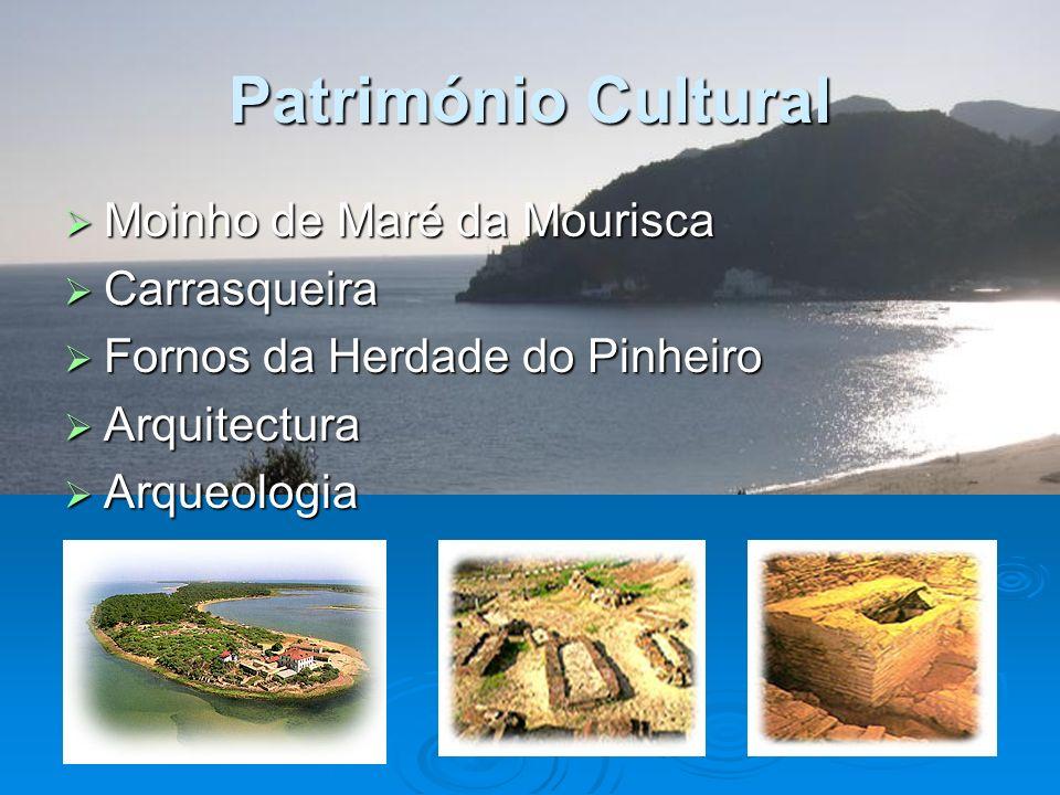 Património Cultural Moinho de Maré da Mourisca Carrasqueira