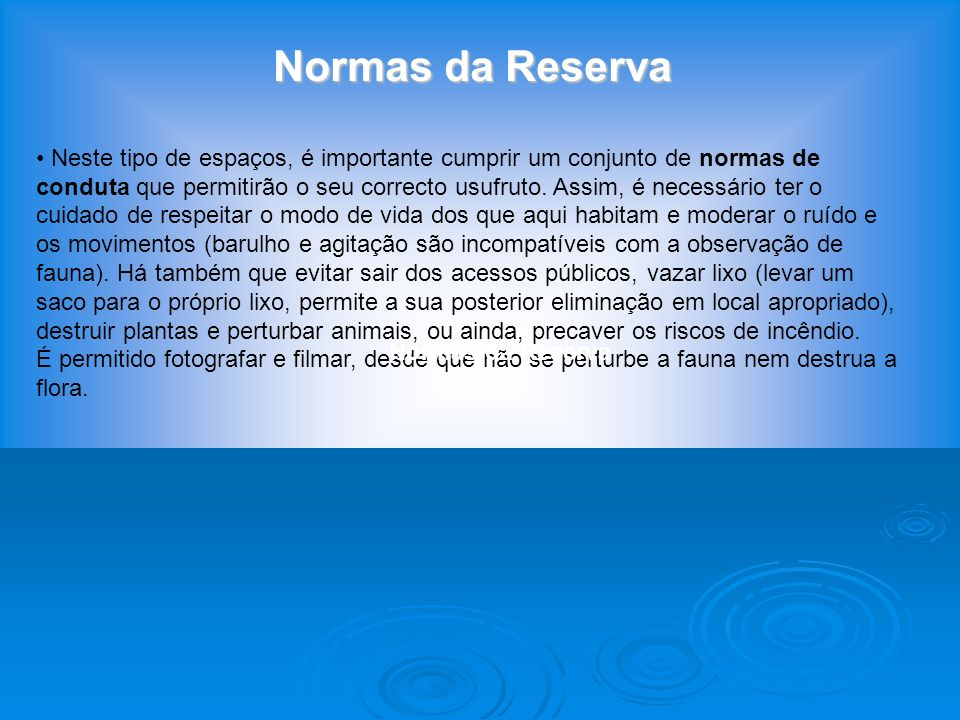 Normas da Reserva