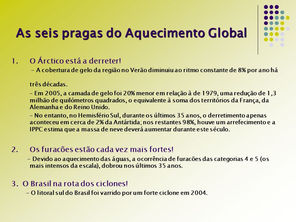 As seis pragas do Aquecimento Global
