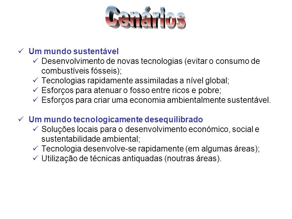 Cenários Um mundo sustentável