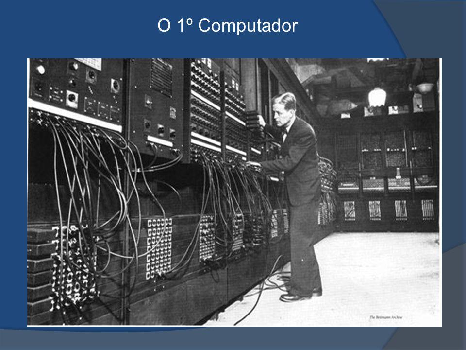 O 1º Computador