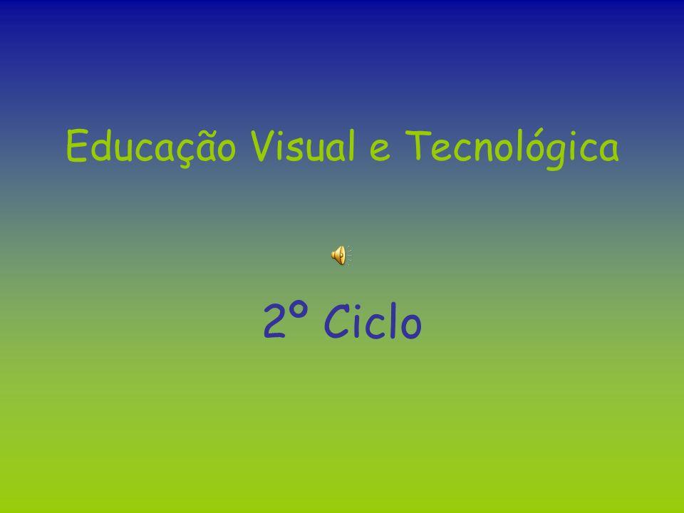 Educação Visual e Tecnológica