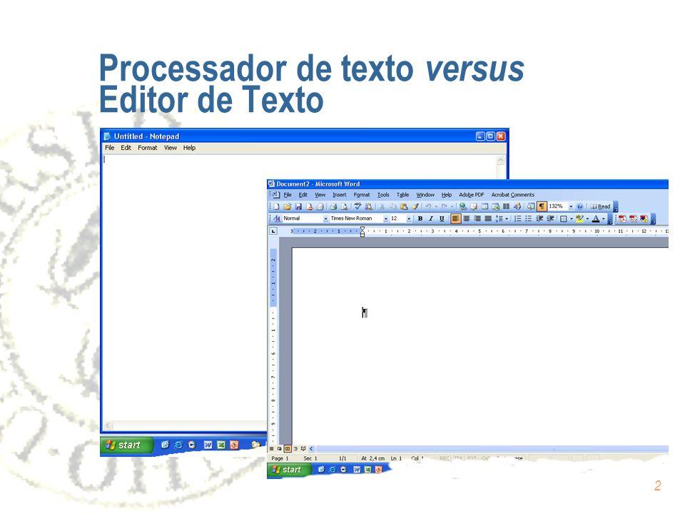 Processador de texto versus Editor de Texto