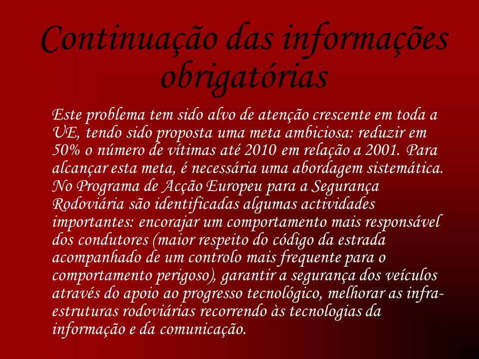Continuação das informações obrigatórias
