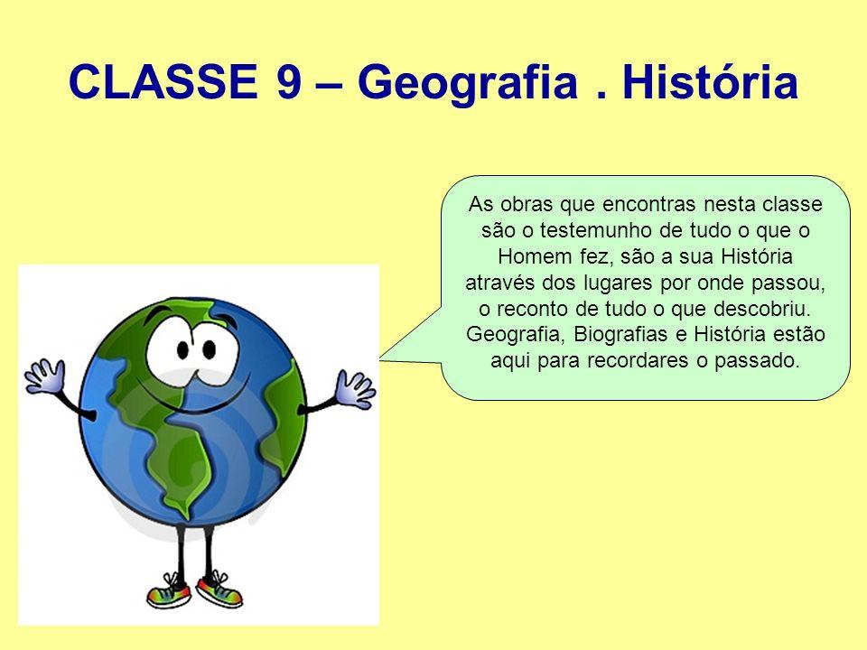 CLASSE 9 – Geografia . História