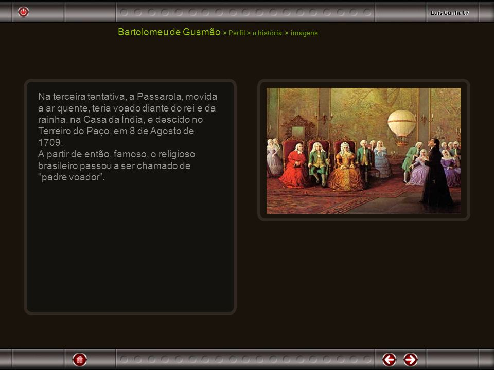 Bartolomeu de Gusmão > Perfil > a história > imagens