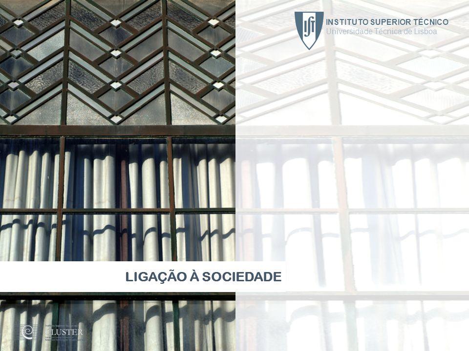 LIGAÇÃO À SOCIEDADE INSTITUTO SUPERIOR TÉCNICO