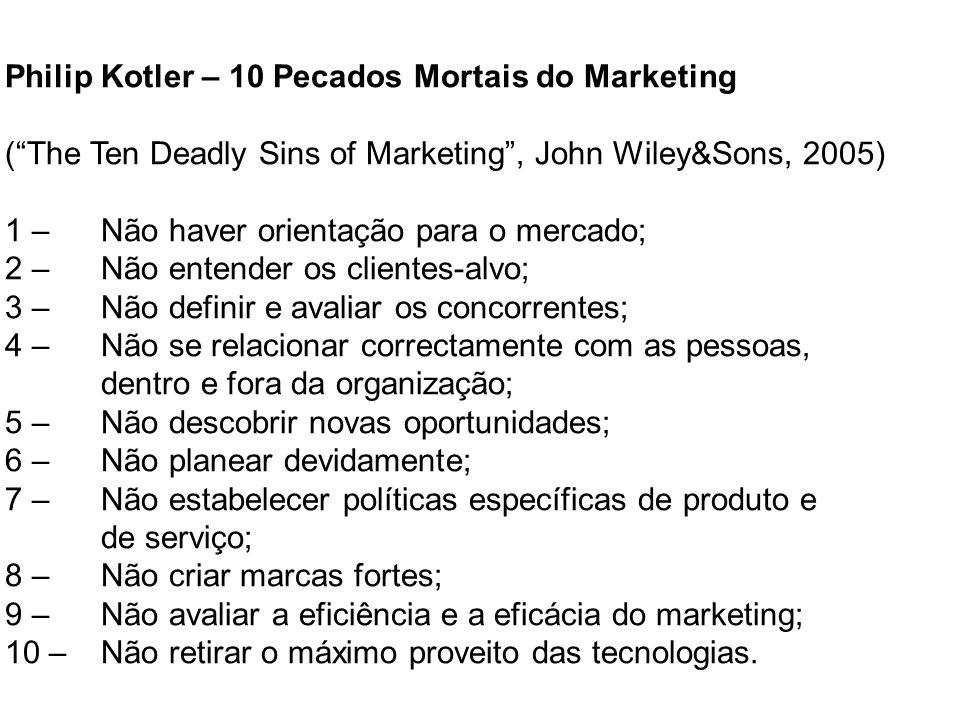 Philip Kotler – 10 Pecados Mortais do Marketing