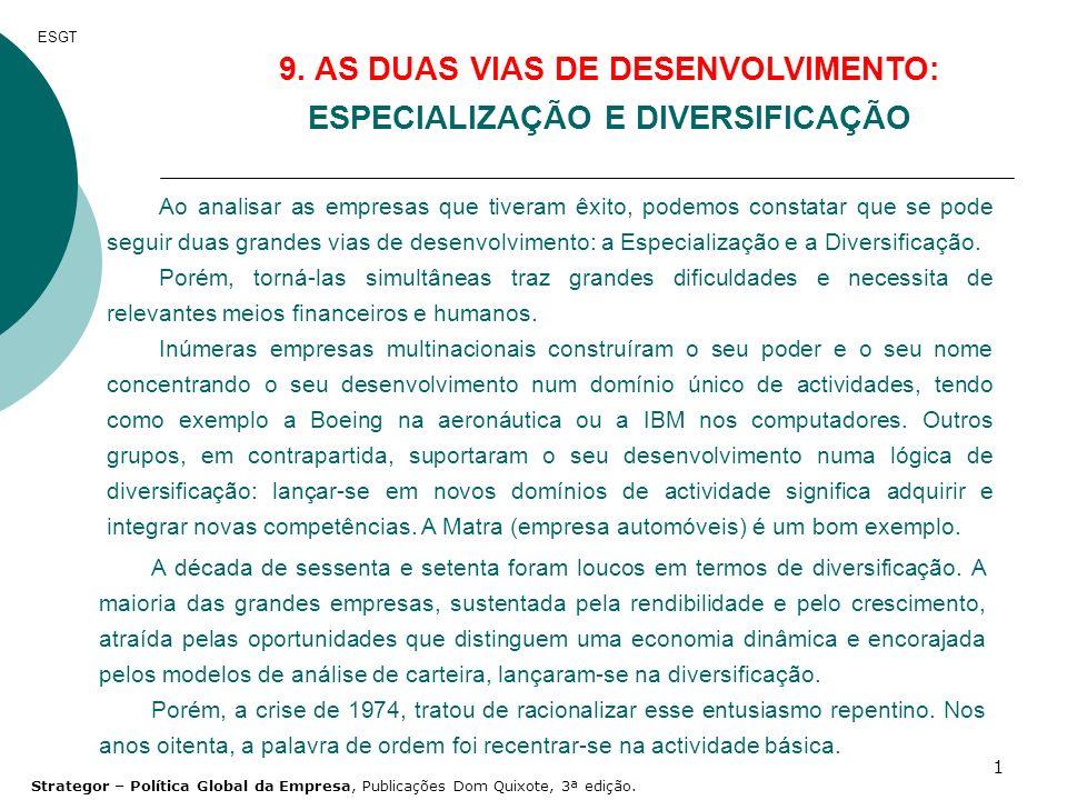 9. AS DUAS VIAS DE DESENVOLVIMENTO: ESPECIALIZAÇÃO E DIVERSIFICAÇÃO