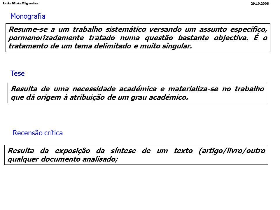Luís Mota Figueira29.10.2008. Monografia.
