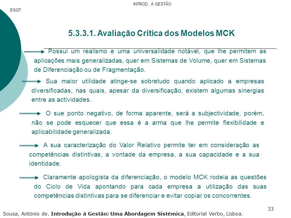 5.3.3.1. Avaliação Crítica dos Modelos MCK