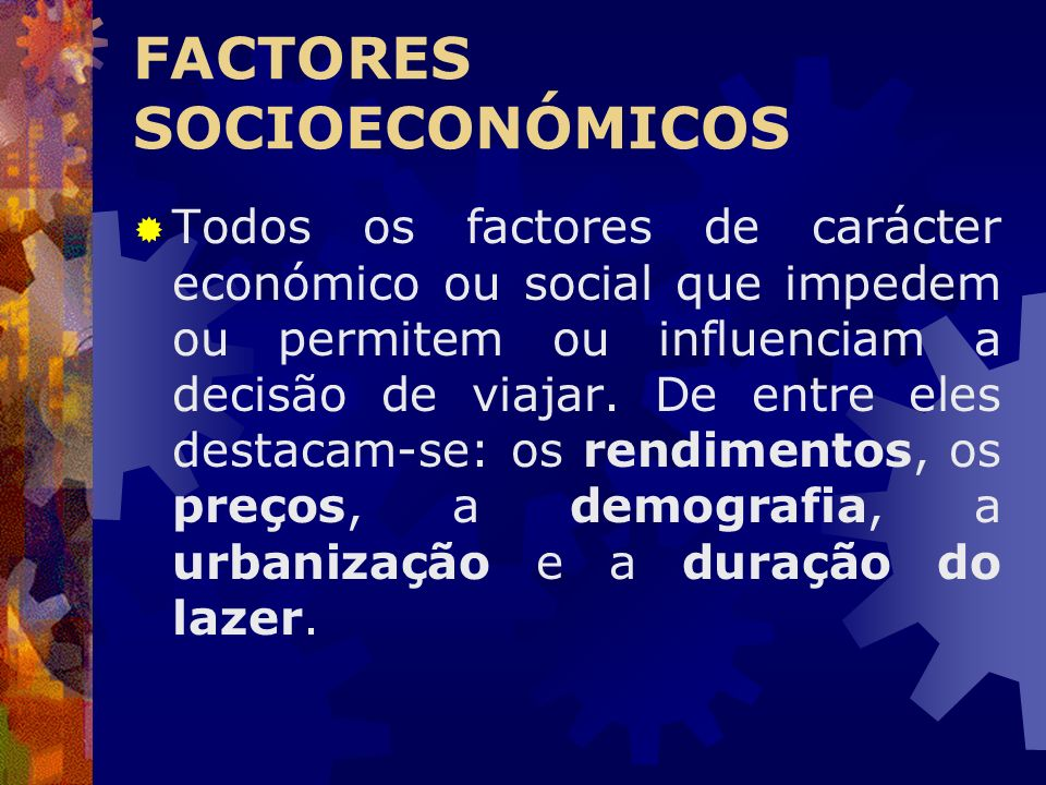 FACTORES SOCIOECONÓMICOS