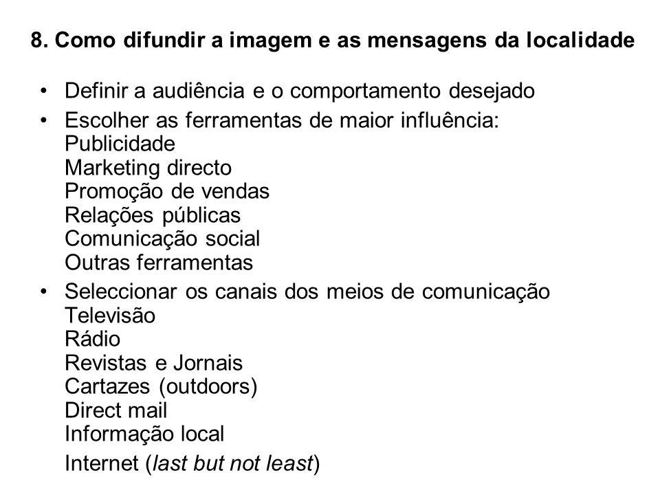 8. Como difundir a imagem e as mensagens da localidade