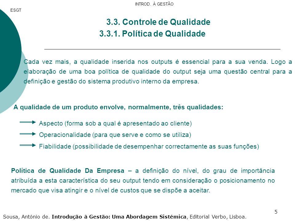 3.3. Controle de Qualidade 3.3.1. Política de Qualidade