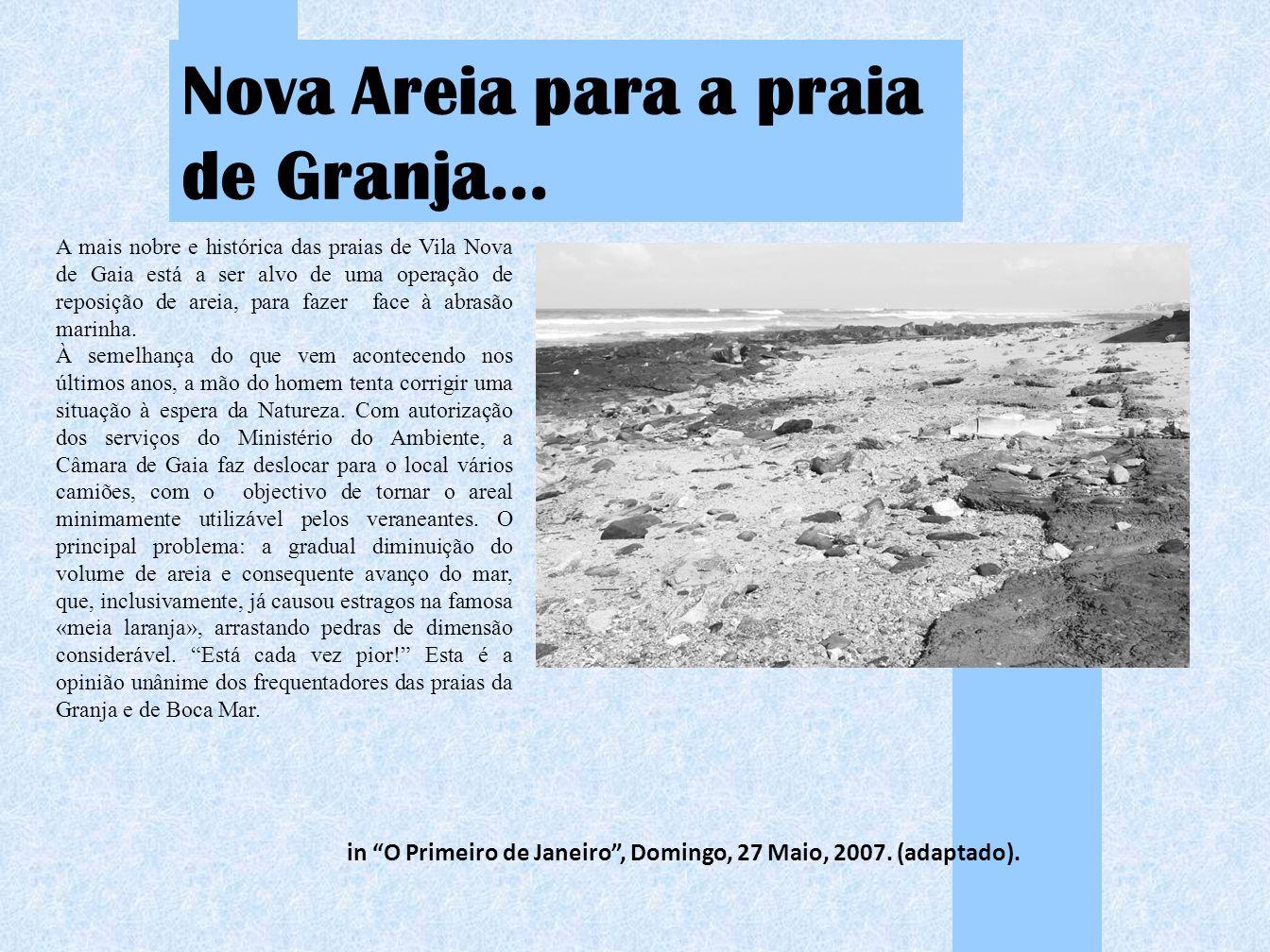 Nova Areia para a praia de Granja…