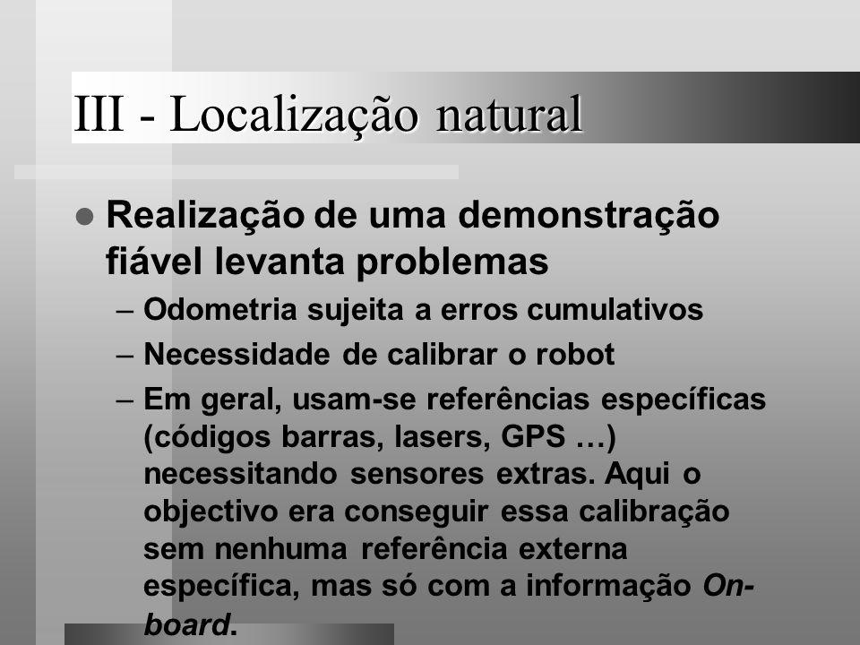 III - Localização natural