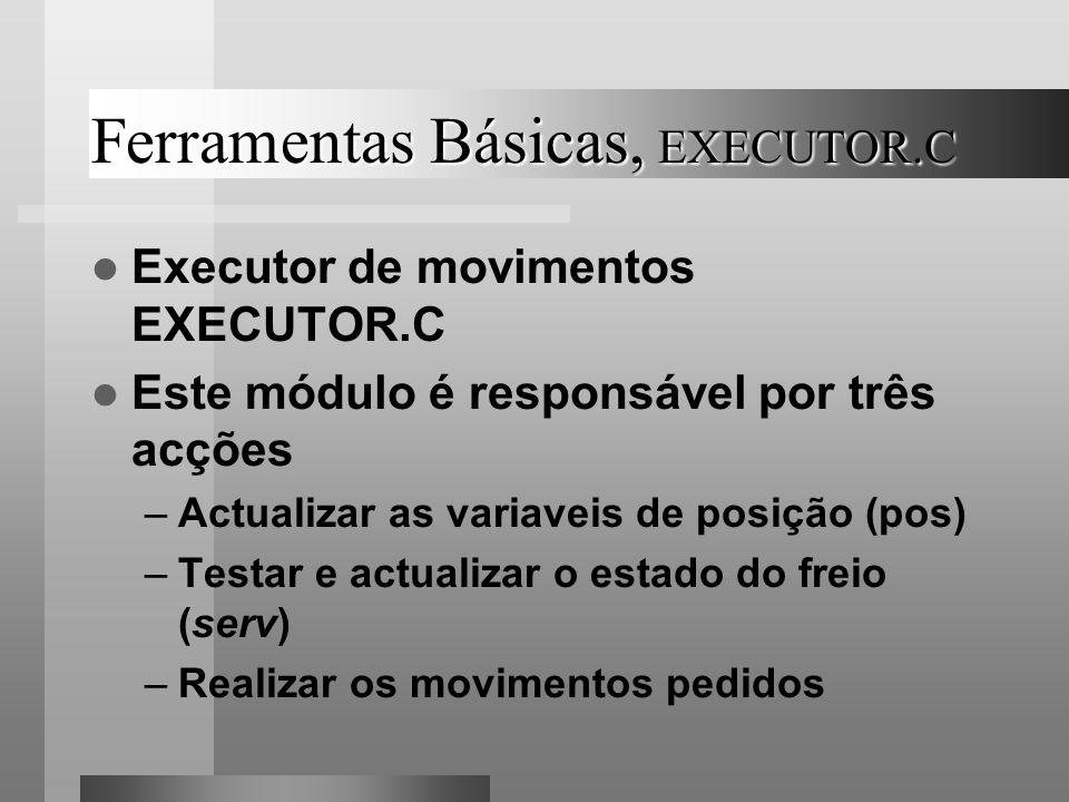 Ferramentas Básicas, EXECUTOR.C