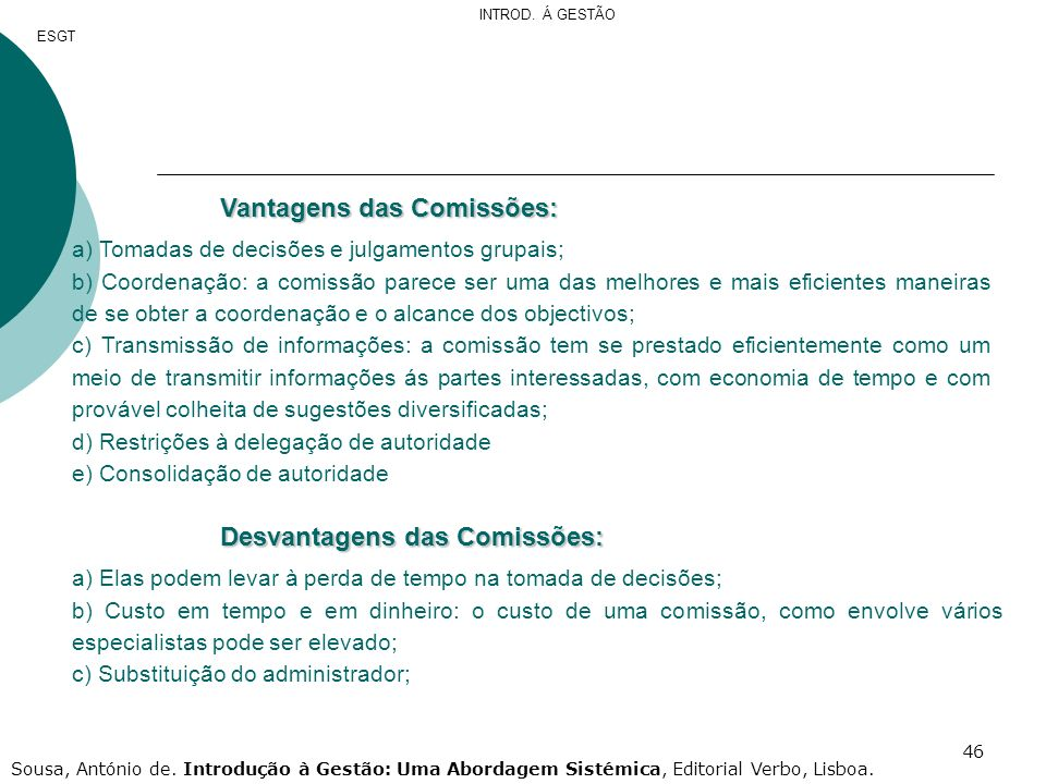 Vantagens das Comissões: