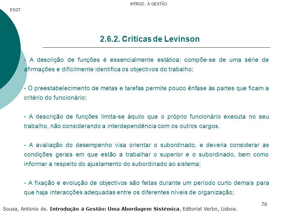 INTROD. Á GESTÃO ESGT. 2.6.2. Criticas de Levinson.