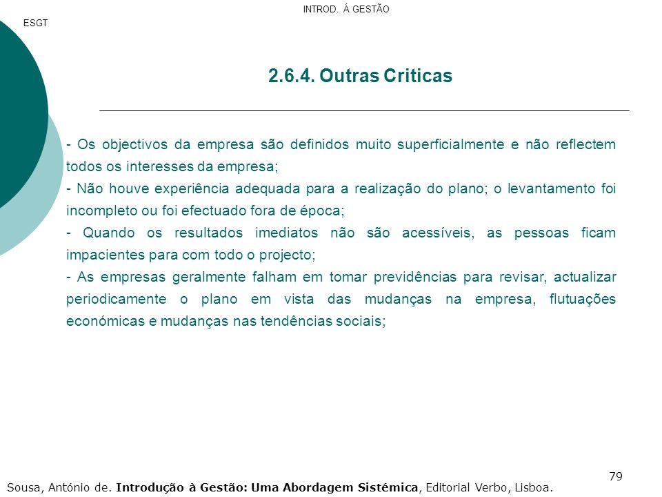 INTROD. Á GESTÃO ESGT. 2.6.4. Outras Criticas.