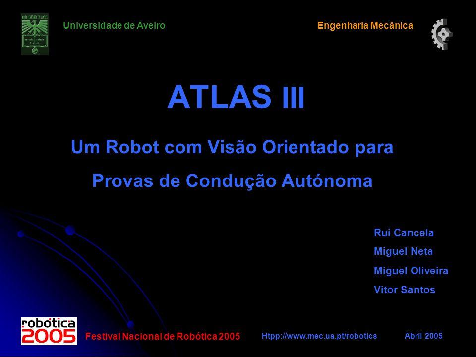 Um Robot com Visão Orientado para Provas de Condução Autónoma