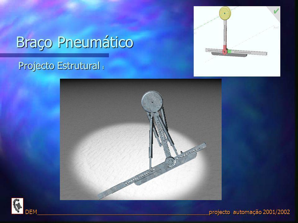 Braço Pneumático Projecto Estrutural I
