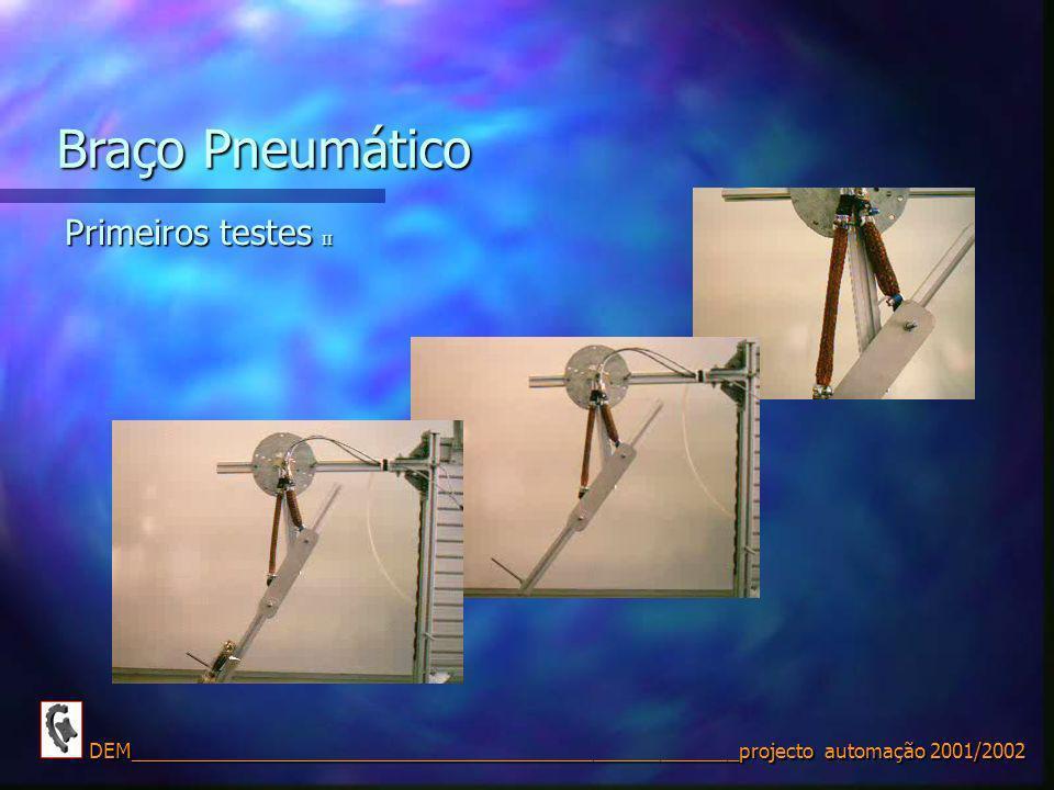 Braço Pneumático Primeiros testes II