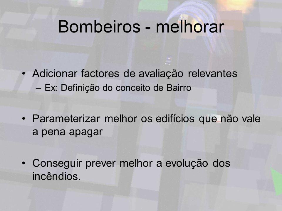 Bombeiros - melhorar Adicionar factores de avaliação relevantes