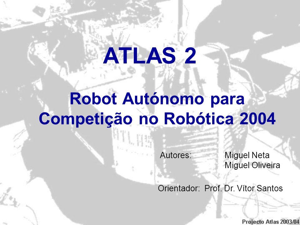 Robot Autónomo para Competição no Robótica 2004