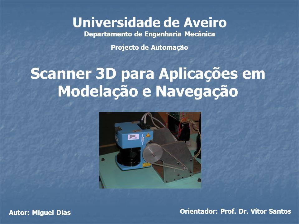 Departamento de Engenharia Mecânica Orientador: Prof. Dr. Vítor Santos
